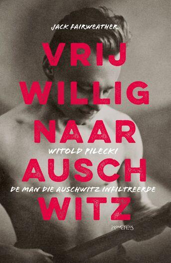 Vrijwillig naar Auschwitz (e-book)