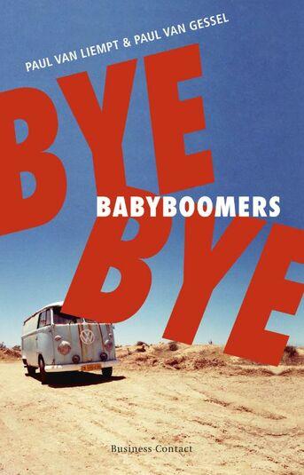 Bye bye babyboomers (e-book)