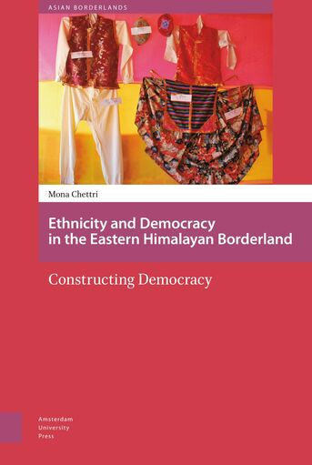 Ethnicity and democracy in the Eastern Himalayan Borderland (e-book)