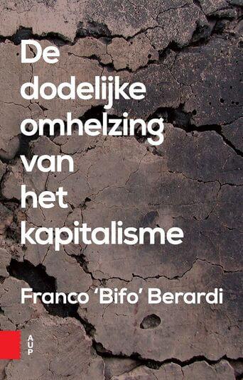 De dodelijke omhelzing van het kapitalisme (e-book)