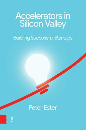 Accelerators in Silicon Valley: (e-book)