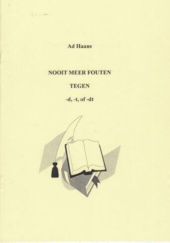 Nooit meer fouten tegen -d, -t of -dt. (e-book)