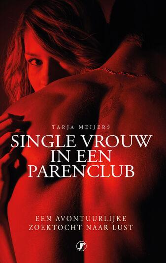 Single vrouw in een parenclub (e-book)