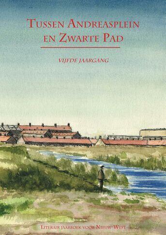 Tussen Andreasplein en Zwarte Pad - vijfde jaargang (e-book)