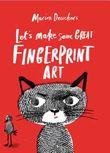 Let's Make Some Great Fingerprint Art