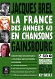 La France des annés 60 en chansons + CD