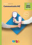 Communicatie MZ niveau 3/4 Werkboek herzien