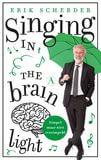 Singing in the brain light