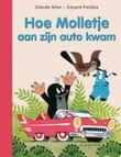 Molletje : Hoe Molletje aan zijn auto kwam
