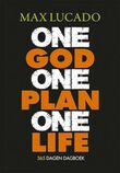 One god one plan one life
