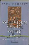 Roger Shallot 1 De moorden van de witte roos
