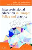 Interprofessional education in europe: policy and practice