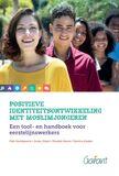Positieve identiteitsontwikkeling met moslimjongeren