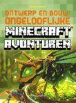 Ontwerp en bouw: ongelooflijke Minecraft Avonturen