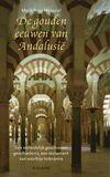 De gouden eeuwen van Andalusie