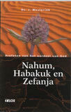 Nahum, Habakuk en Zefanja