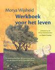 Morya wijsheid werkboek voor het leven