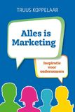 Alles is Marketing