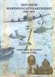 Een eeuw Marineluchtvaartdienst 1917-2017
