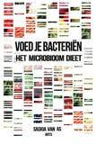 Voed je bacteriën