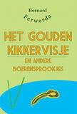 Het gouden kikkervisje en andere boerensprookjes