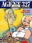 Agent 327 dossier 18 • Het oor Van Gogh