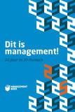 Dit is management!