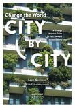 Change the world city by city