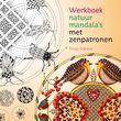 Werkboek natuurmandala's met zenpatronen