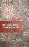 De geschiedenis van Aruba tot 1816