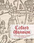 Colard Mansion. Incunabula, Prints and Manuscripts in Medieval Bruges
