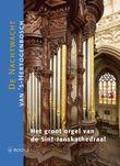 Het orgel van de Sint-Janskathedraal
