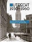 Utrecht 1930-1960