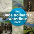 Het Oude Hollandse Waterlinie Boek