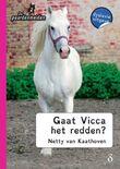 Gaat Vicca het redden?
