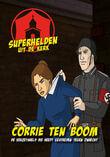 Superhelden uit de kerk: Corrie ten Boom