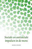 Sociale en antisociale impulsen in de mens