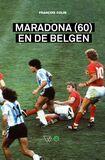 Maradona (60) en de Belgen