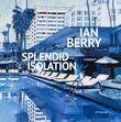 Ian Berry. Splendid Isolation