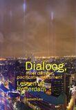 Dialoog, meer dan een pacificatie-instrument