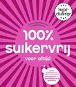 100% suikervrij voor altijd (e-book)