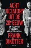 Acht dictators uit de twintigste eeuw (e-book)