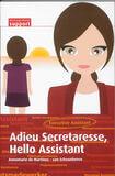 Adieu secretaresse, hello assistant (e-book)