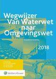 Wegwijzer van Waterwet naar Omgevingswet (e-book)