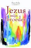 Jezus, mijn broeder (e-book)