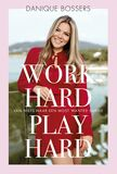 Work hard, play hard (e-book)