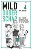 Mild ouderschap (e-book)