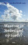Waartoe is Nederland op aarde? (e-book)
