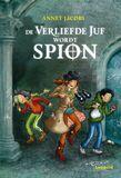 De verliefde juf wordt spion (e-book)