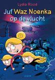 Juf Waz Noenka op de vlucht (e-book)